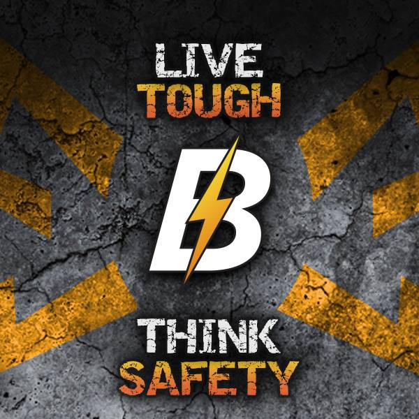 Think Safety. Live Tough.